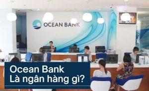 Ocean Bank là ngân hàng gì