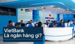 VietBank là ngân hàng gì