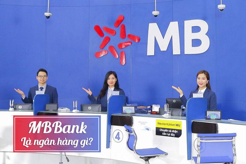 MBBank là ngân hàng gì?