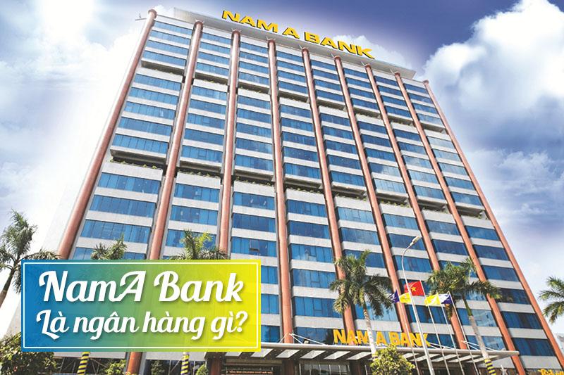 NamA Bank là ngân hàng gì?