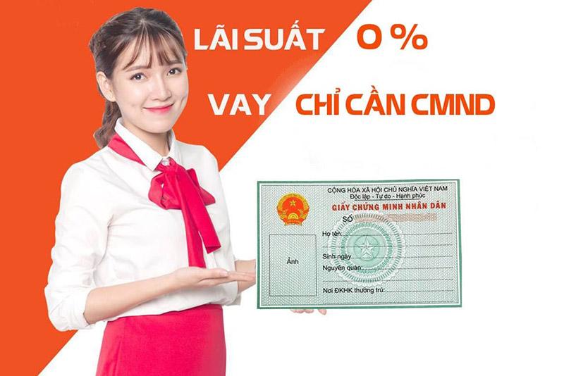 Chỉ cần giấy CMND vay tiền nhanh Đà Nẵng ưu đãi 0% lãi suất khoản vay đầu tiên