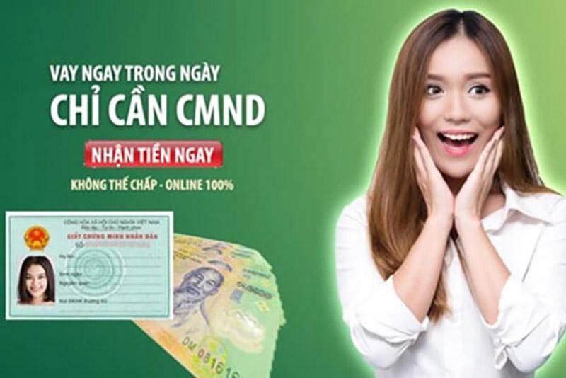 Vay tiền nhanh TpHCM chỉ cần CMND nhận tiền ngay trong ngày