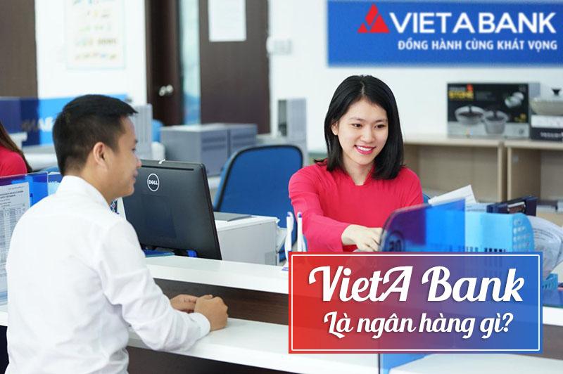 VietA Bank là ngân hàng gì?
